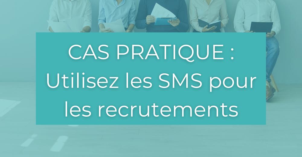 recrutement par SMS