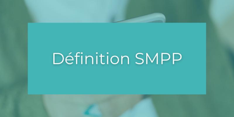 Définition SMPP