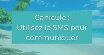 Canicule : Utiliser le SMS pour communiquer
