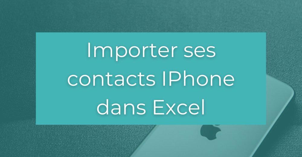 Contacts Iphone dans Excel