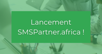 Lancement SMSPartner.africa