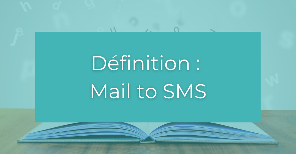 Définition Mail to SMS