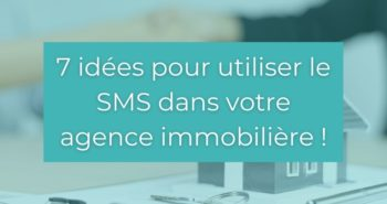 campagne SMS agence immobilière
